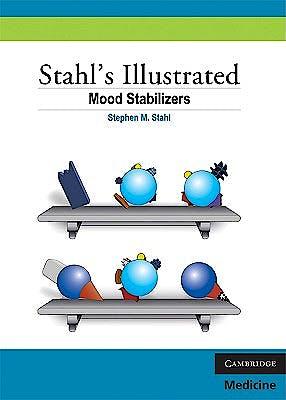 Portada del libro 9780521758499 Mood Stabilizers. Stahl's Illustrated