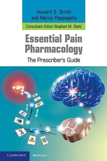 Portada del libro 9780521759106 Essential Pain Pharmacology. the Prescriber's Guide