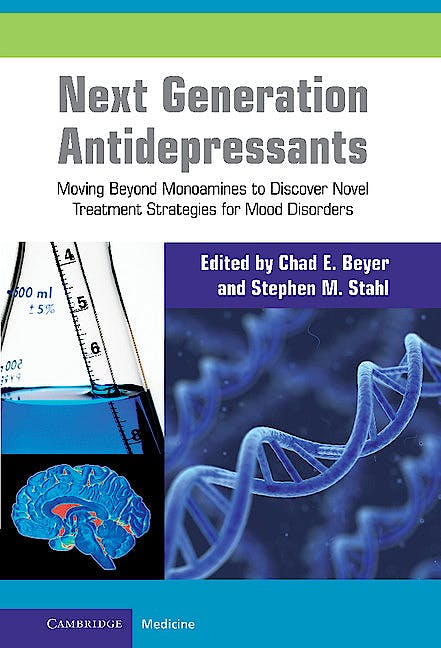 Portada del libro 9780521760584 Next Generation Antidepressants. Moving beyond Monoamines to Discover Novel Treatment Strategies for Mood Disorders