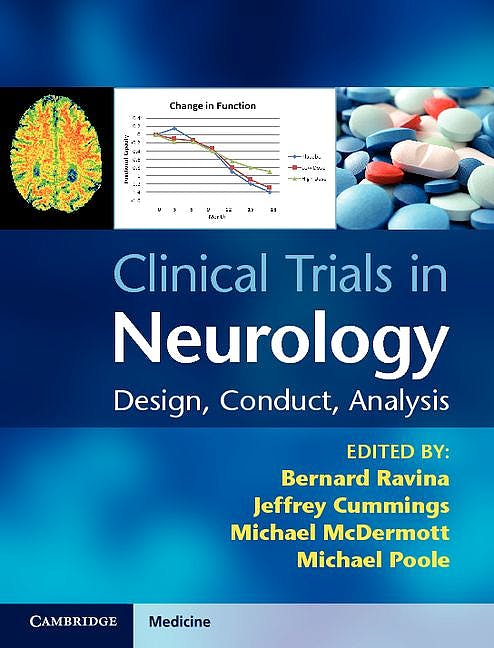 Portada del libro 9780521762595 Clinical Trials in Neurology. Design, Conduct, Analysis