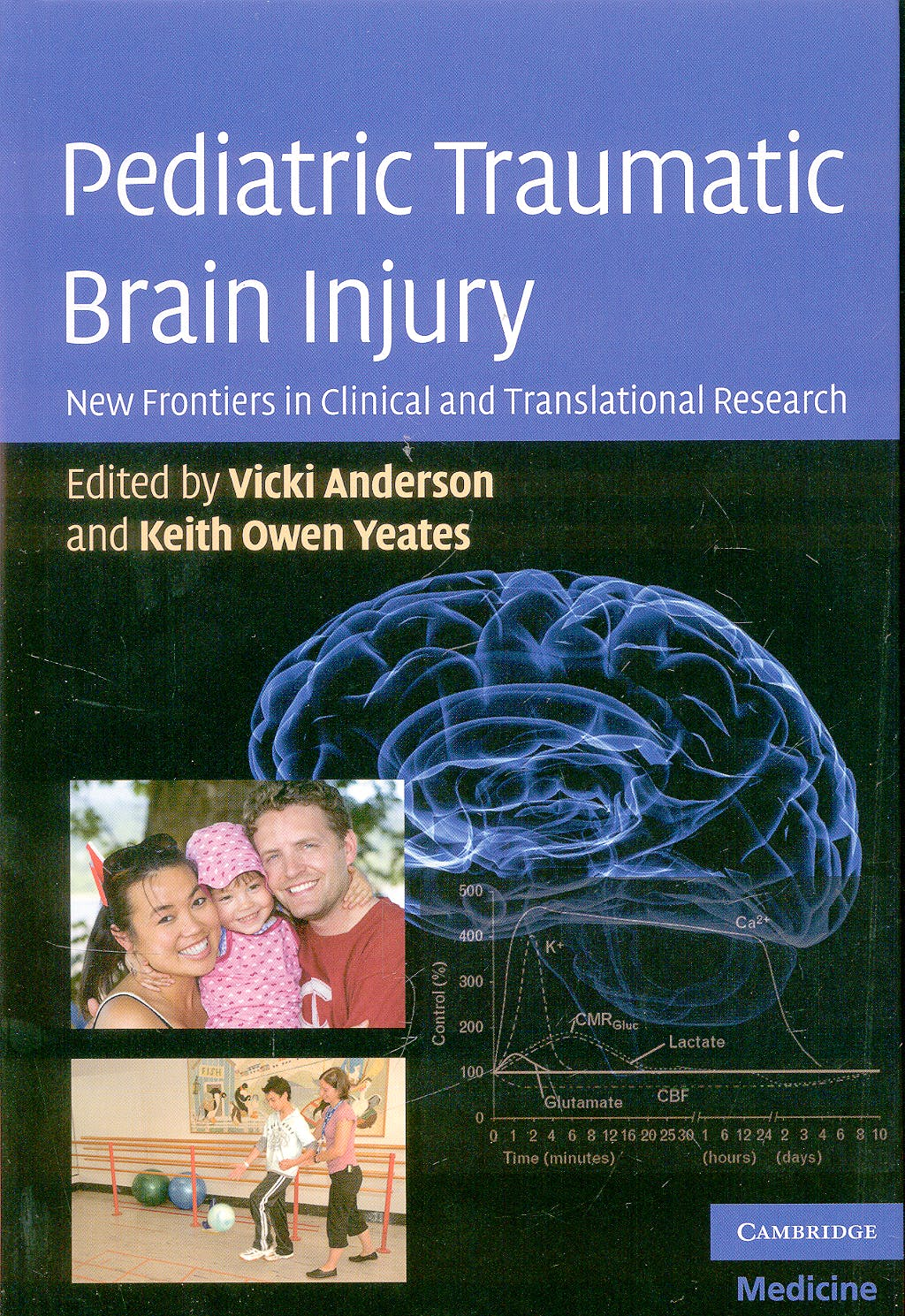 Portada del libro 9780521763325 Pediatric Traumatic Brain Injury. New Frontiers in Clinical and Translational Research