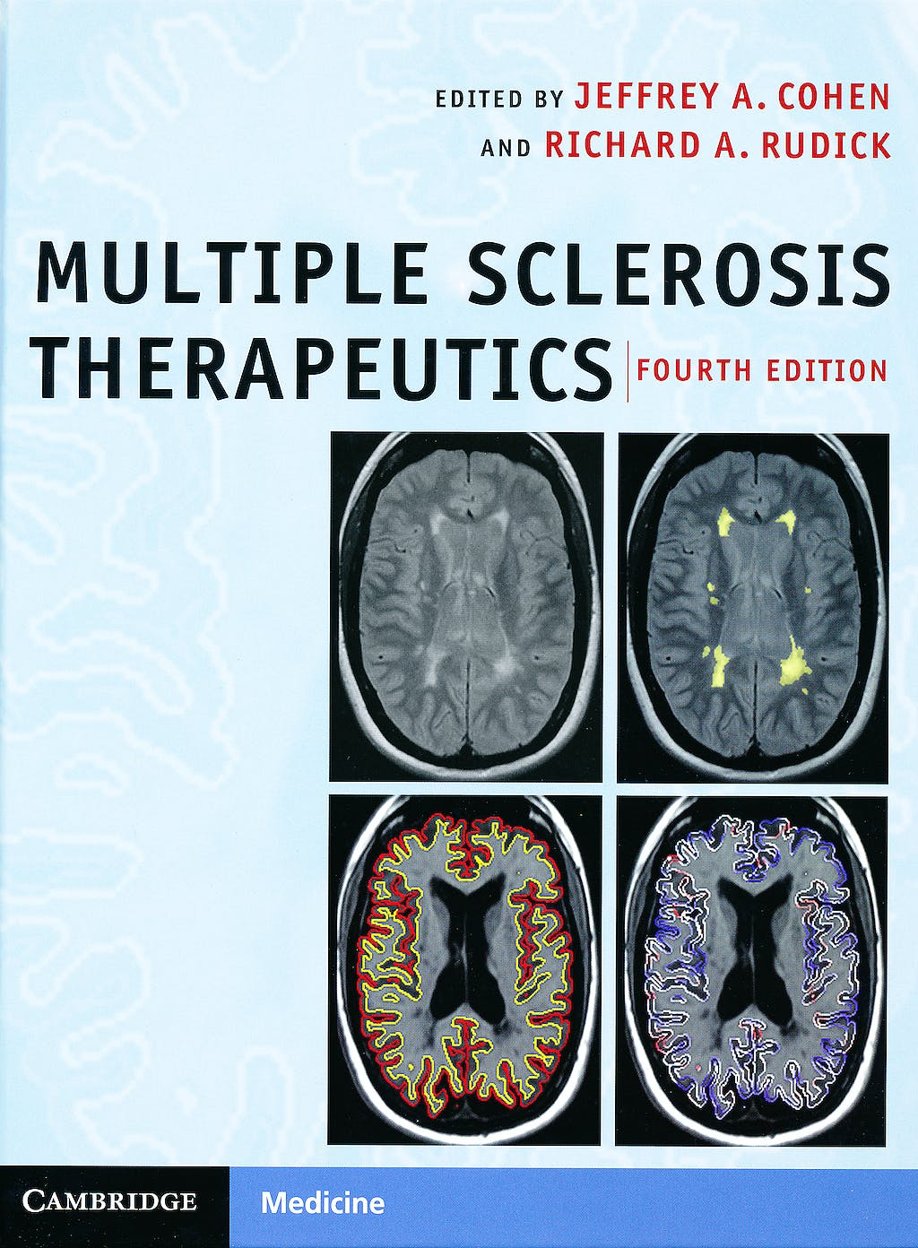 Portada del libro 9780521766272 Multiple Sclerosis Therapeutics