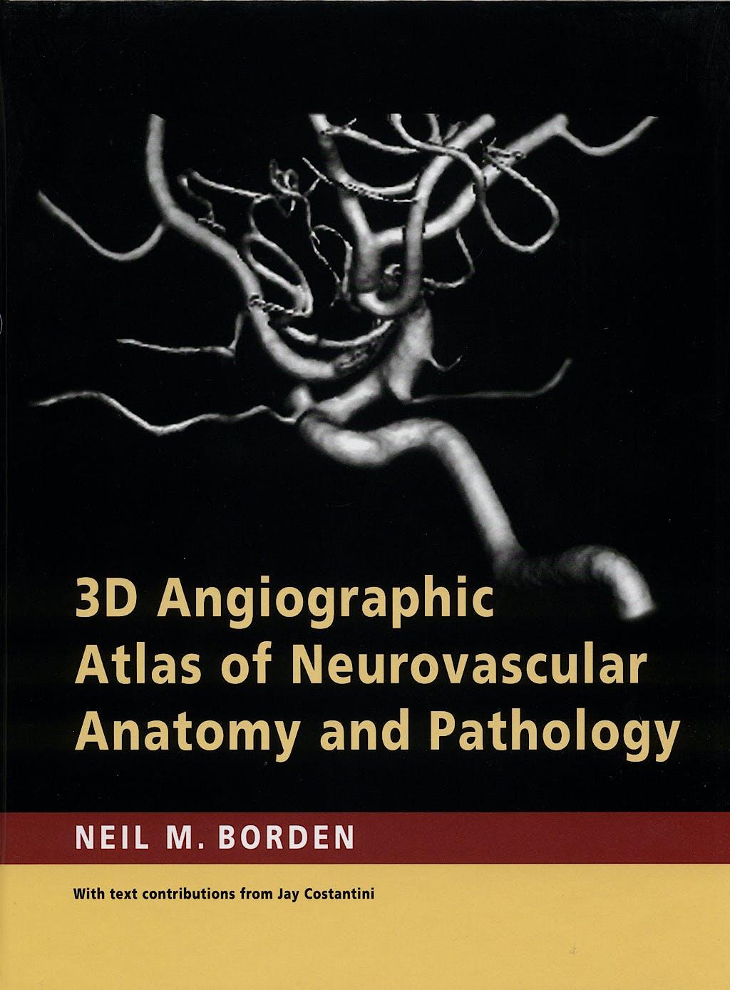 Portada del libro 9780521856843 3d Angiographic Atlas of Neurovascular Anatomy and Pathology