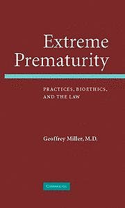 Portada del libro 9780521862219 Extreme Prematurity. Practices, Bioethics and the Law