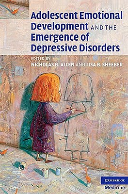 Portada del libro 9780521869393 Adolescent Emotional Development and the Emergence of Depressive Disorders