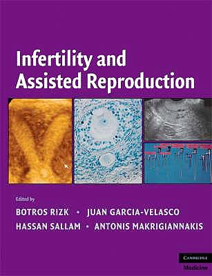 Portada del libro 9780521873796 Infertility And Assisted Reproduction