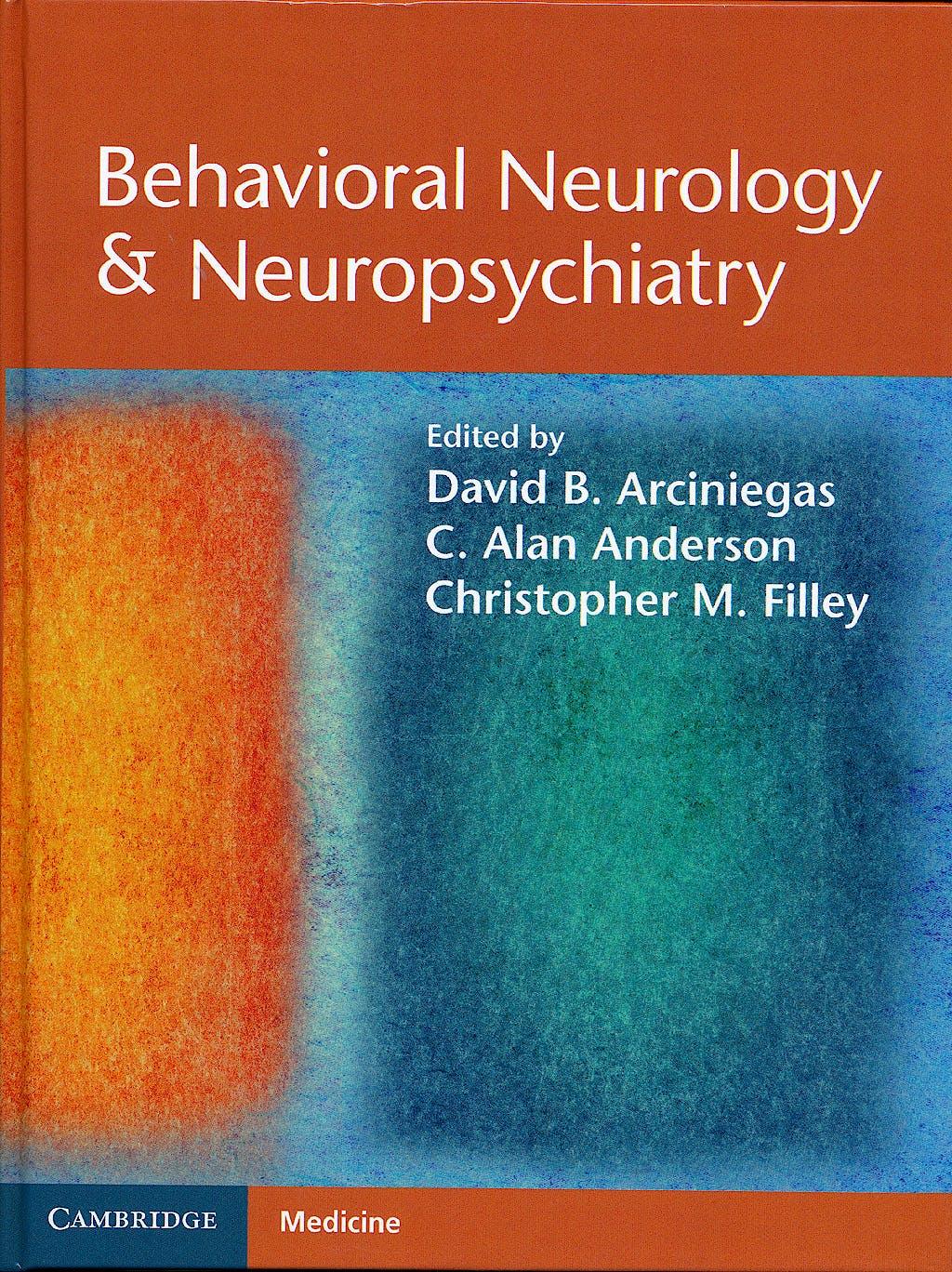 Portada del libro 9780521875011 Behavioral Neurology and Neuropsychiatry