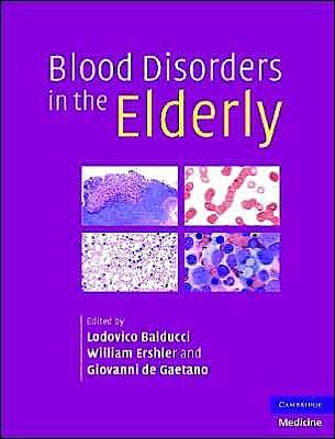 Portada del libro 9780521875738 Blood Disorders in the Elderly