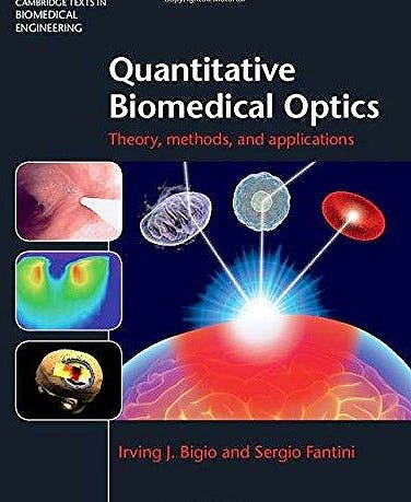 Portada del libro 9780521876568 Quantitative Biomedical Optics. Theory, Methods, and Applications