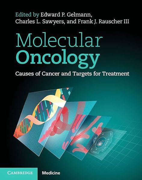 Portada del libro 9780521876629 Molecular Oncology. Causes of Cancer and Targets for Treatment
