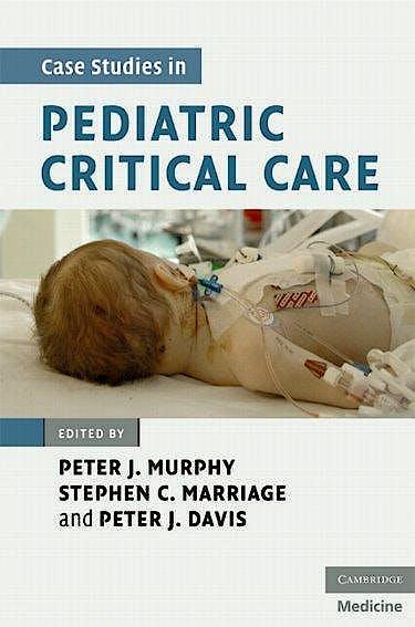 Portada del libro 9780521878340 Case Studies in Pediatric Critical Care