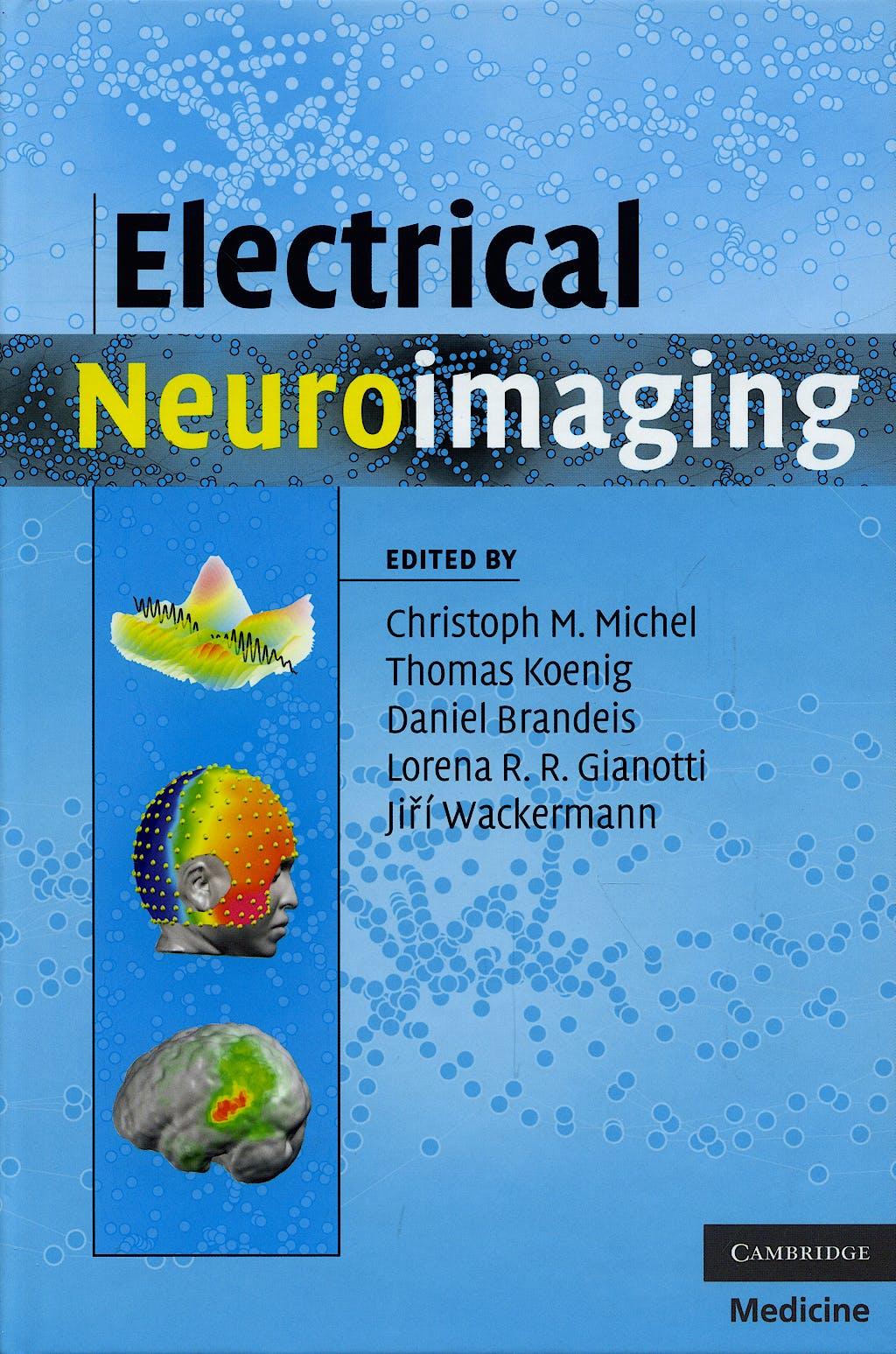 Portada del libro 9780521879798 Electrical Neuroimaging