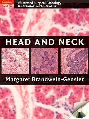 Portada del libro 9780521879996 Head and Neck + Cd-Rom (Illustrated Surgical Pathology)