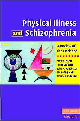Portada del libro 9780521882644 Physical Illness and Schizophrenia. a Review of the Evidence