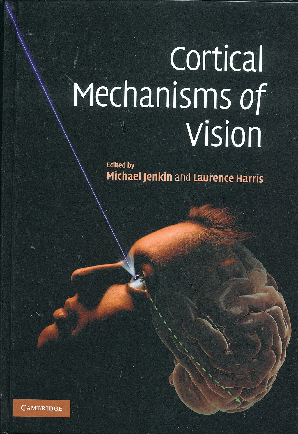 Portada del libro 9780521889612 Cortical Mechanisms of Vision