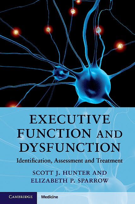 Portada del libro 9780521889766 Executive Function and Dysfunction. Identification, Assessment and Treatment