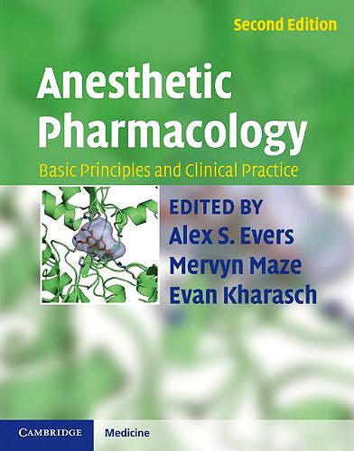 Portada del libro 9780521896665 Anesthetic Pharmacology. Basic Principles and Clinical Practice