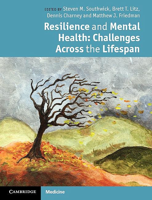 Portada del libro 9780521898393 Resilience and Mental Health: Challenges across the Lifespan