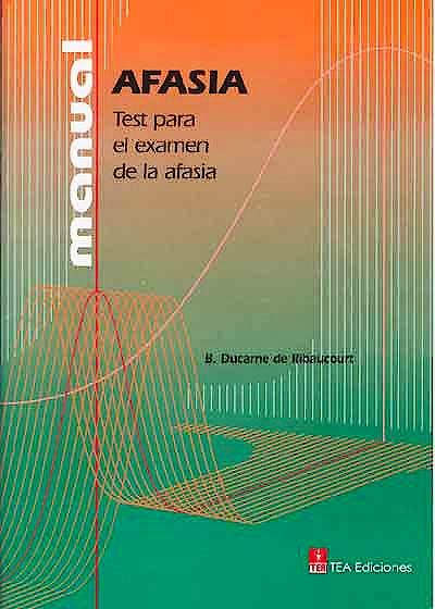 Portada del libro 9780543727633 Test para el Examen de la Afasia, JC (25 Hojas + Mat. Manipulativo)