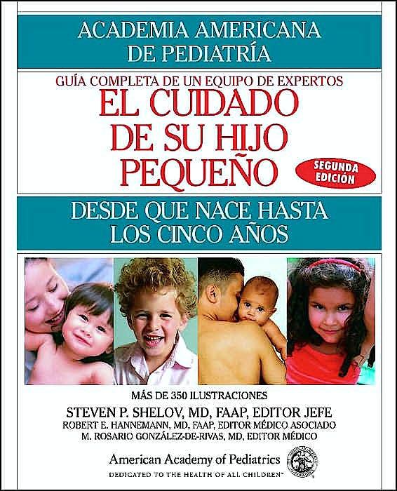 Portada del libro 9780553384239 El Cuidado De Su Hijo Pequeño: Desde Que Nace Hasta Los Cinco Años