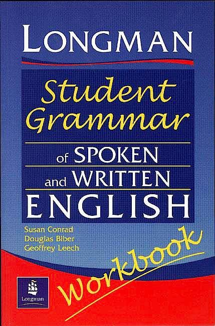 Portada del libro 9780582539426 Longman Student Grammar of Spoken and Written English Workbook