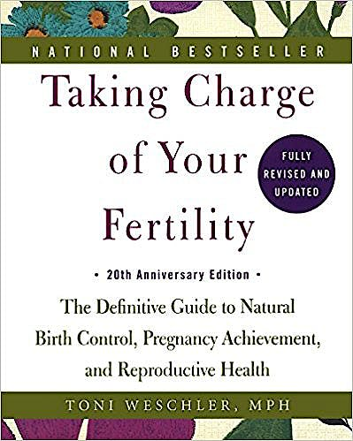 Portada del libro 9780606369190 Taking Charge of Your Fertility. the Definitive Guide to Natural Birth Control, Pregnancy Achievement, and Reproductive Health