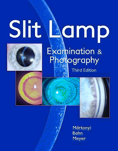 Portada del libro 9780615165196 Slit Lamp. Examination and Photography