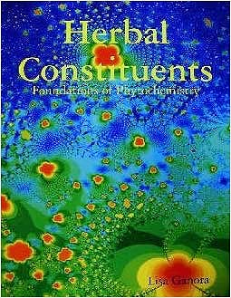 Portada del libro 9780615273860 Herbal Constituents. Foundations of Phytochemistry