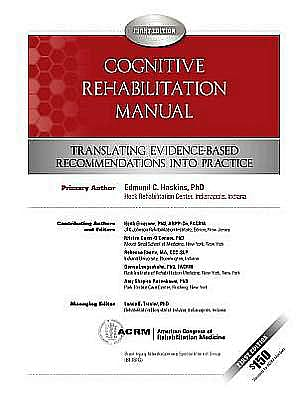Portada del libro 9780615538877 Cognitive Rehabilitation Manual. Translating Evidence-Based Recommendations into Practice