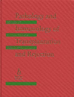 Portada del libro 9780632036769 Pathology and Immunology of Transplantation and Rejection
