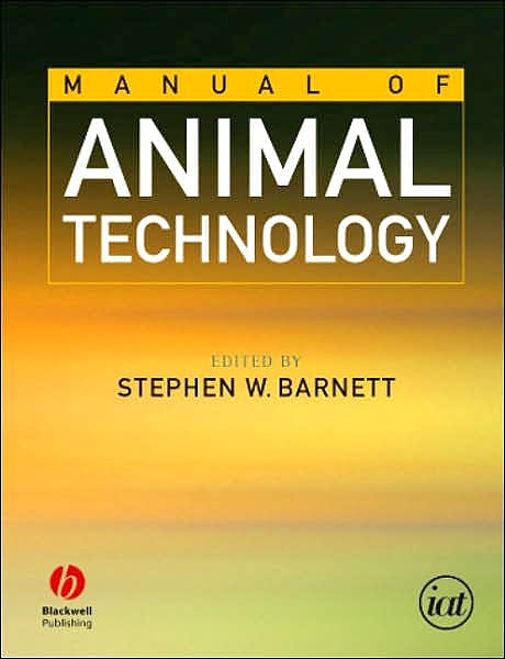 Portada del libro 9780632055937 Manual of Animal Technology