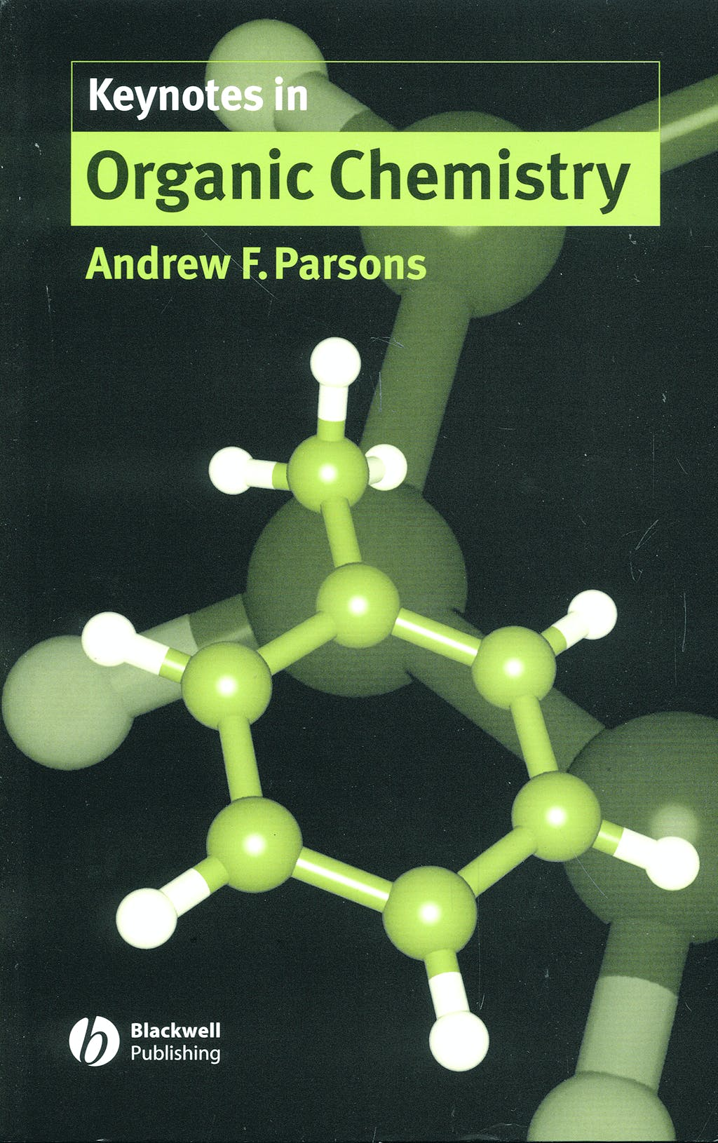 Portada del libro 9780632058167 Keynotes in Organic Chemistry