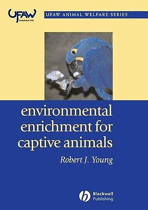 Portada del libro 9780632064076 Environmental Enrichment for Captive Animals