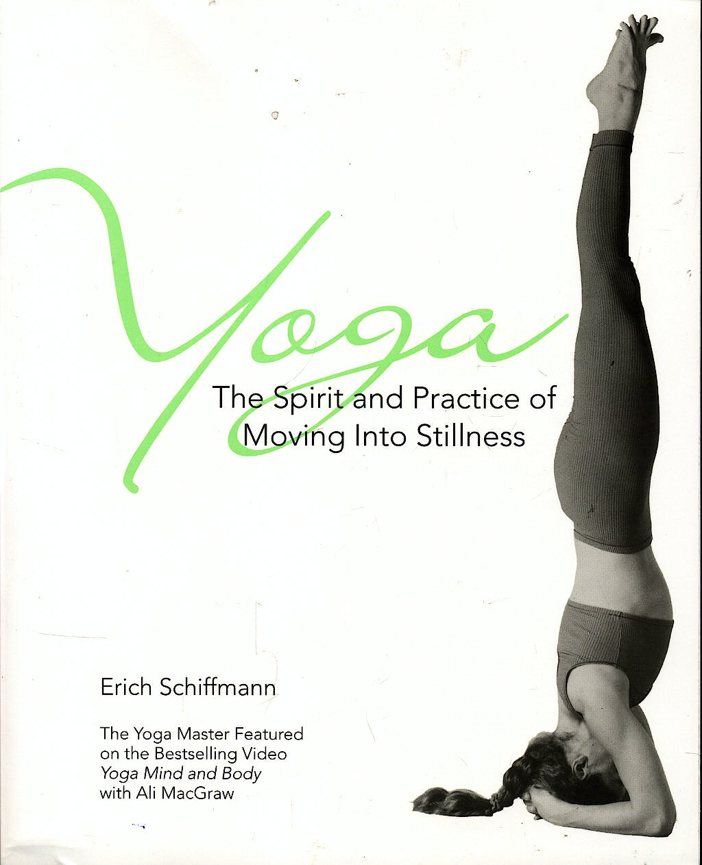 Portada del libro 9780671534806 Yoga: The Spirit and Practice of Moving into Stillness