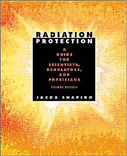 Portada del libro 9780674007406 Radiation Protection: A Guide for Scientists, Regulators and Physicians