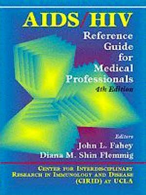 Portada del libro 9780683029604 Aids / Hiv Reference Guide for Medical Professionals