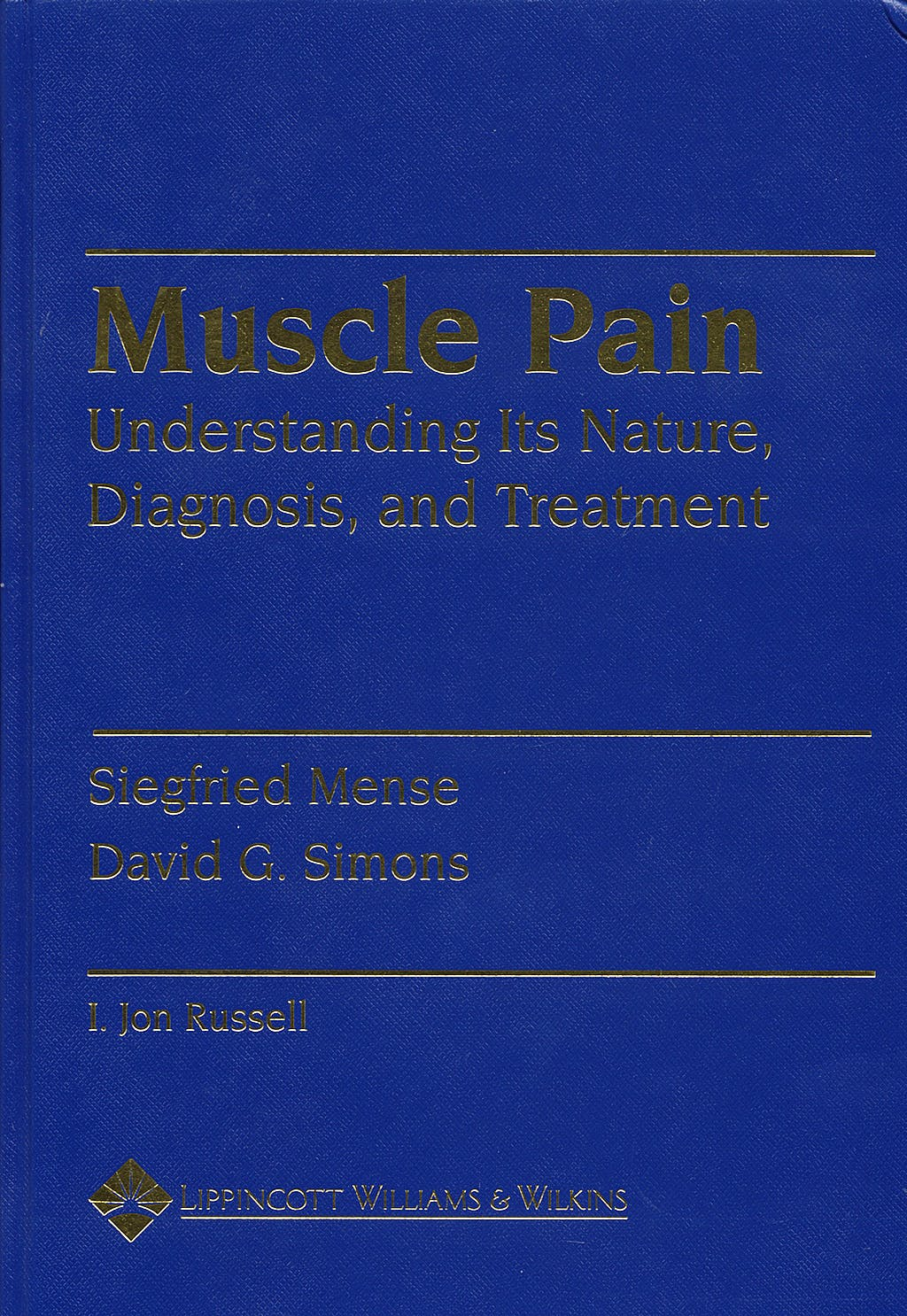 Portada del libro 9780683059281 Muscle Pain. Understanding Its Nature, Diagnosis and Treatment