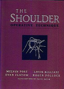 Portada del libro 9780683069471 The Shoulder. Operative Technique