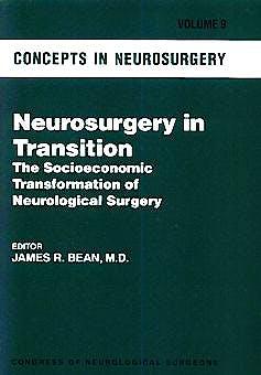 Portada del libro 9780683183450 Concepts in Neurosurgery, Vol. 9: Neurosurgery in Transition