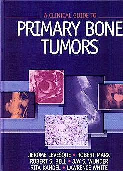 Portada del libro 9780683302554 A Clinical Guide to Primary Bone Tumors