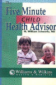 Portada del libro 9780683304336 The Five Minute Child Health Advisor