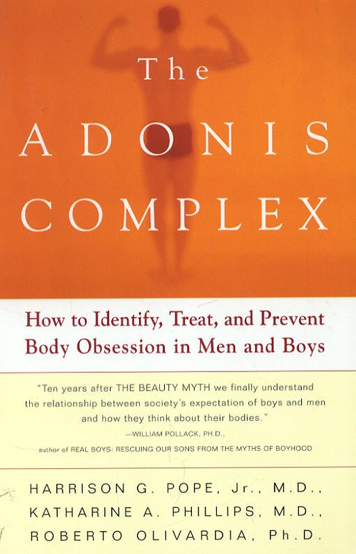 Portada del libro 9780684869117 The Adonis Complex: The Secret Crisis of Male Body Obsession