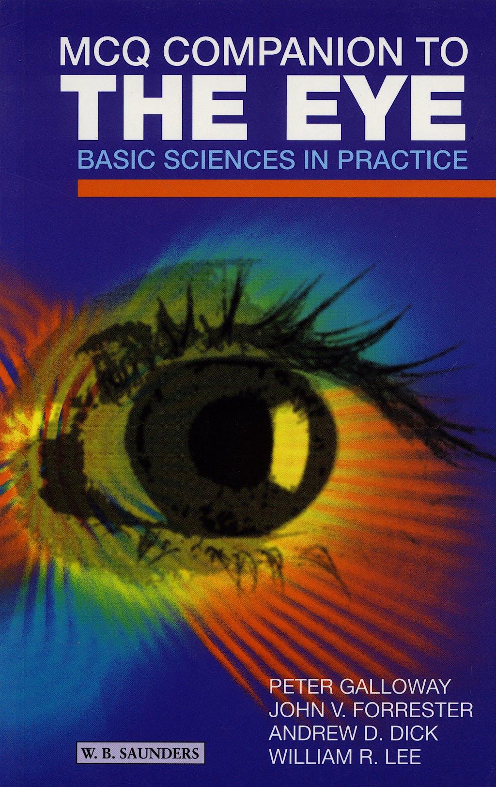 Portada del libro 9780702025662 MCQ Companion to the Eye. Basic Sciences in Practice