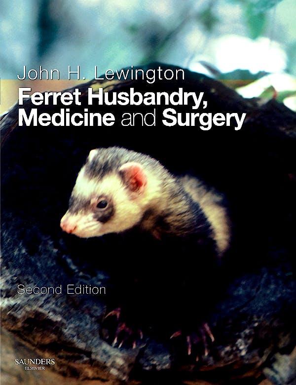 Portada del libro 9780702028274 Ferret Husbandry, Medicine and Surgery