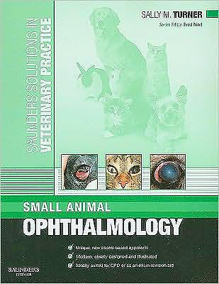 Portada del libro 9780702028724 Saunders Solutions in Veterinary Practice: Small Animal Ophthalmology
