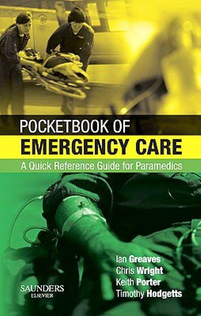 Portada del libro 9780702028915 Pocketbook of Emergency Care: A Quick Reference Guide for Paramedics