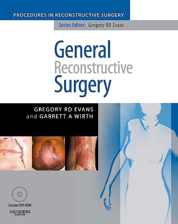 Portada del libro 9780702029257 General Reconstructive Surgery (Procedures in Reconstructive Surgery)