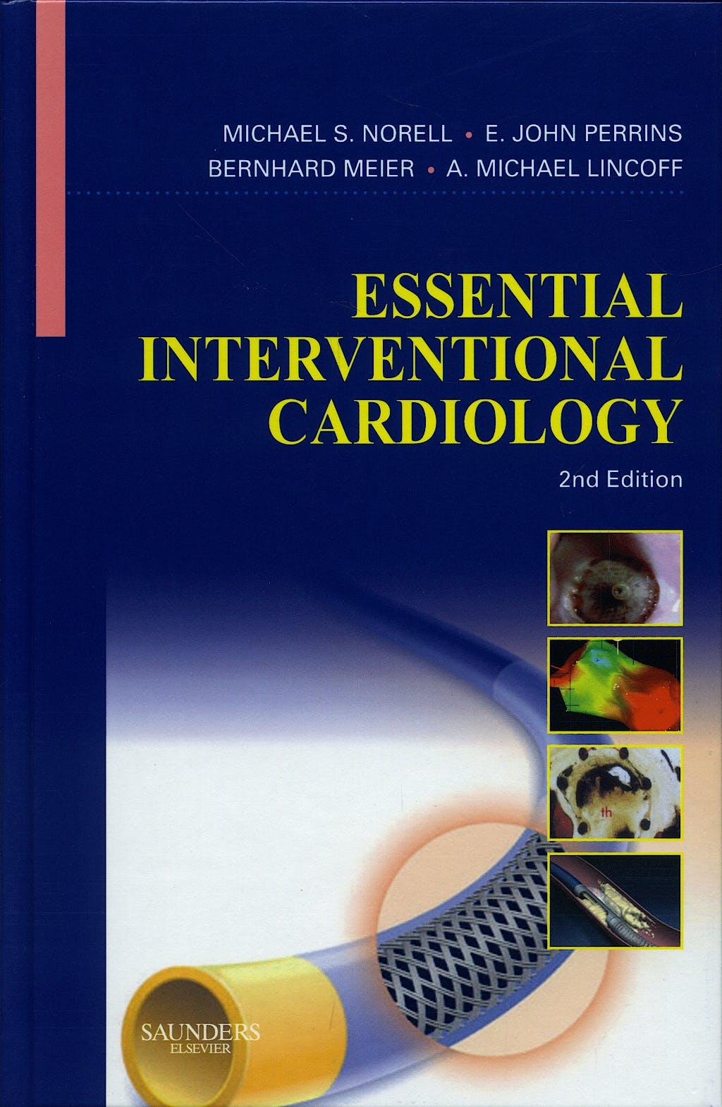 Portada del libro 9780702029813 Essential Interventional Cardiology
