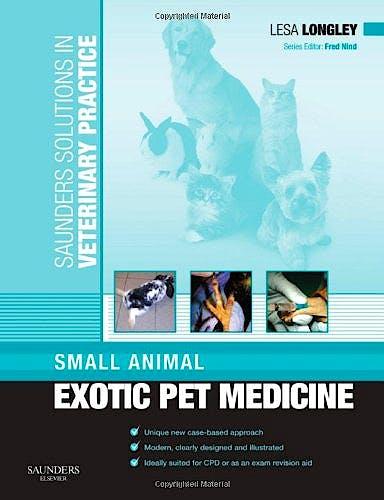 Portada del libro 9780702029851 Saunders Solutions in Veterinary Practice: Small Animal Exotic Pet Medicine