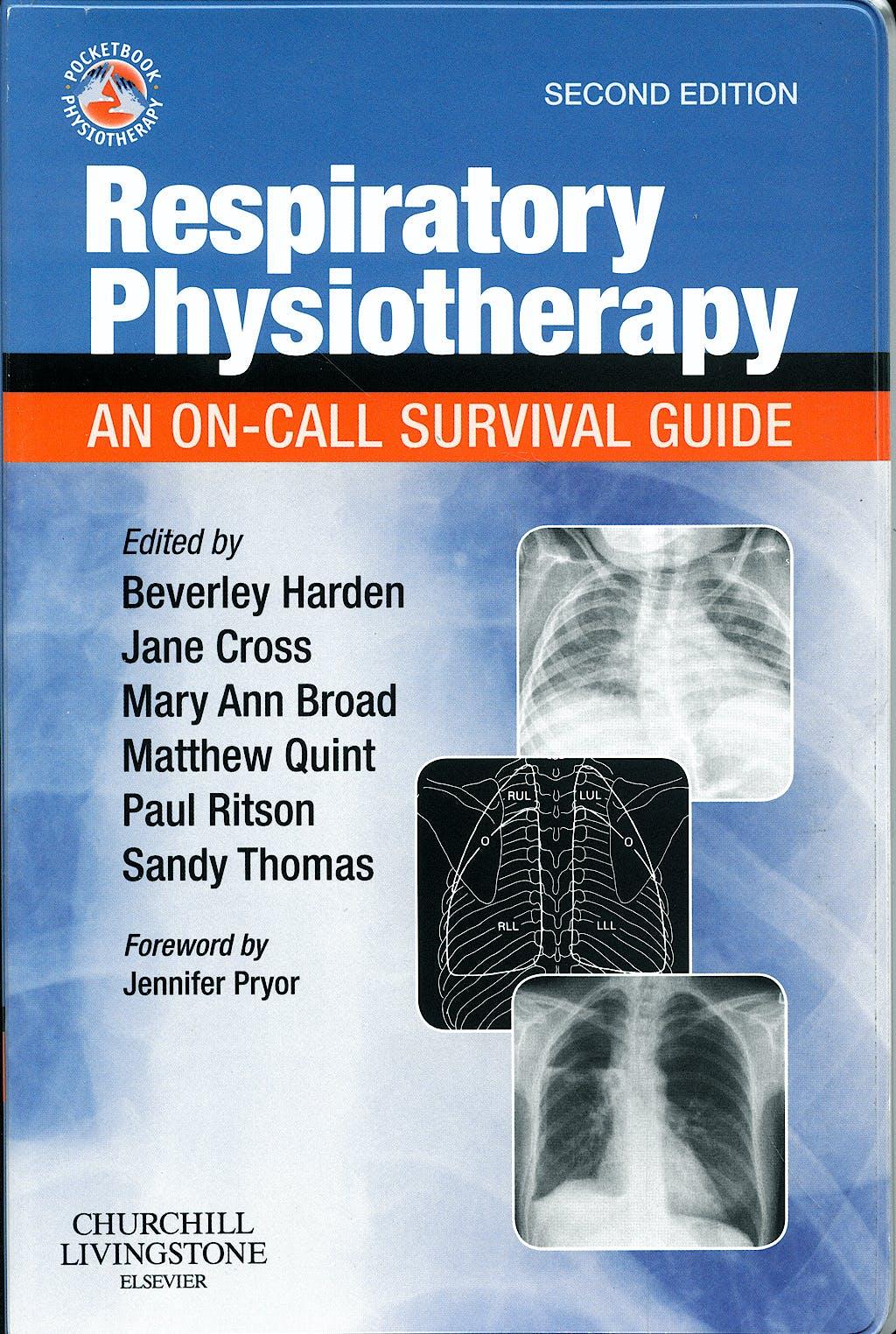 Portada del libro 9780702030031 Respiratory Physiotherapy. an On-Call Survival Guide
